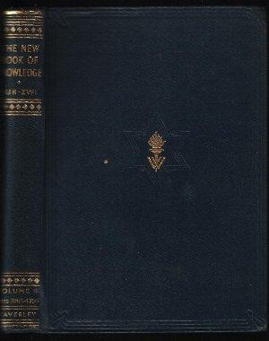 The New Book of Knowledge Volume Nine: Edited by Sir