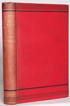 Truth in Tale - Addresses Chiefly to: W. Boyd Carpenter