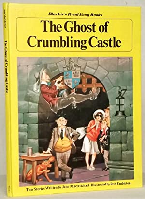 The Ghost of Crumbling Castle: Jane MacMichael