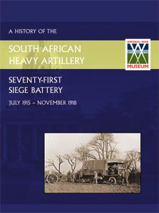 HISTORY OF THE 71st SIEGE BATTERY SOUTH: Anon