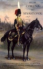 FROM CORUNA TO SEBASTOPOL: THE HISTORY OF: Col. F. A.