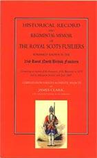 HISTORICAL RECORD AND REGIMENTAL MEMOIR OF THE: James Clark, late