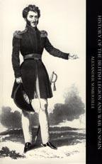 HISTORY OF THE BRITISH LEGION AND WAR IN SPAIN: Alexander Somerville
