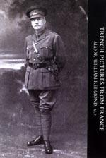 TRENCH PICTURES FROM FRANCE: Major William Redmond