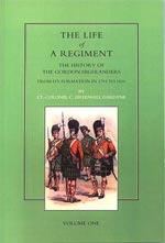 LIFE OF A REGIMENT: The History of: Lt. Col. C.
