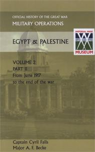 MILITARY OPERATIONS EGYPT & PALESTINE VOL II: Captain Cyril Falls