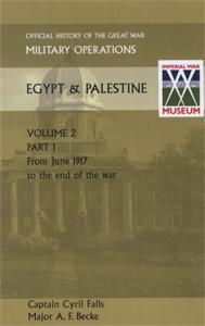 MILITARY OPERATIONS EGYPT & PALESTINE VOL II.: Captain Cyril Falls
