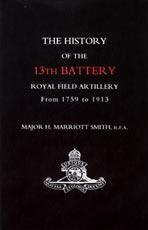 HISTORY OF THE 13TH BATTERY, ROYAL FIELD: Major H. Marriott