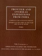 FRONTIER AND OVERSEAS EXPEDITIONS FROM INDIA: VOLUME: Intelligence Branch Amy