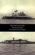 INLAND WATER TRANSPORT IN MESOPOTAMIA: Lieut-Col L. J.