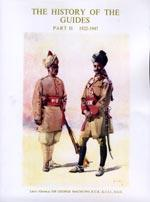 HISTORY OF THE GUIDES 1922-1947: Lieut. General Sir