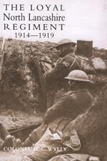 LOYAL NORTH LANCASHIRE REGIMENT 1914-1919: Colonel H. C.
