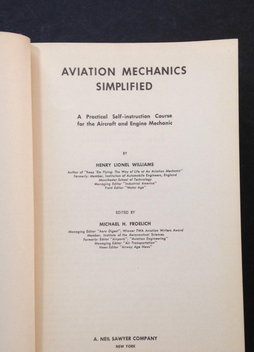 Aviation Mechanics Simplified By Williams H L And M H Froelich