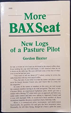 More Bax Seat: New Logs of a Pasture Pilot (Signed)