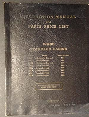 Instruction Manual and Parts Price List for: The Waco Aircraft