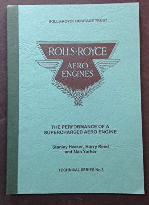 The Performance of a Supercharged Aero Engine: Hooker, Stanley; Harry