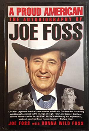 A Proud American: The Autobiography of Joe Foss (Signed)