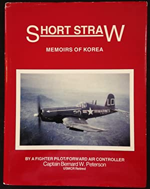 Short Straw: Memoirs of Korea