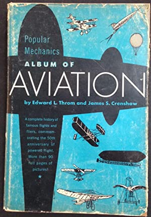 Popular Mechanics Album of Aviation: Throm, Edward L.