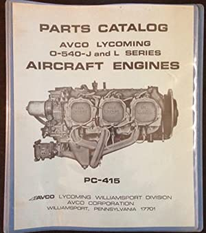 Avco Lycoming Parts Catalog, O-540-J and L: Avco Lycoming Williamsport