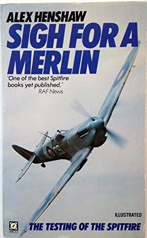 Sigh for a Merlin: The Testing of the Spitfire