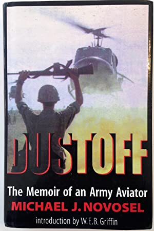 Dustoff : The Memoir of an Army Aviator (Signed)