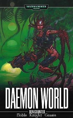 Daemon World 2003 Printing (Warhammer 40,000 - Novels - Assorted): Ben Counter