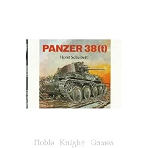 Panzer 38 T (Historical Books (Schiffer Publishing)): Horst Scheibert