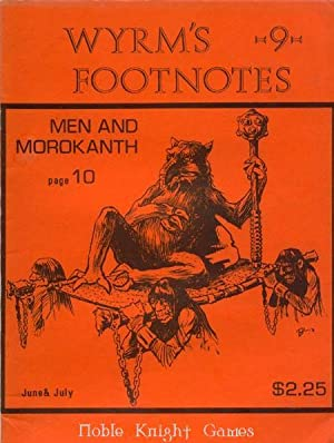 "9 ""Gods of the Earth Pt. 5, Men and Morokanth"" (Wyrm's Footnotes Magazine)"