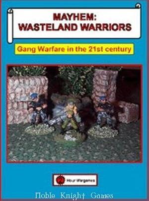 Mayhem - Wasteland Warriors, Gang Warfare in: Ed Teixeira