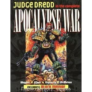 Judge Dredd - The Complete Apocalypse War, including Block Mania! (Judge Dredd 2000AD - Graphic ...