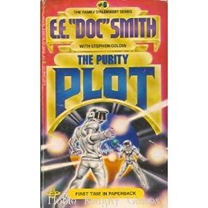 Family d'Alembert, The #6 - The Purity Plot (Science Fiction Novels (Berkley Books)): E.E. ...