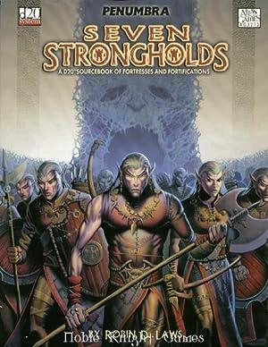 Seven Strongholds (Penumbra (d20)): Robin Laws