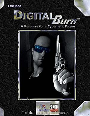 Digital Burn (d20 Modern (Living Room Games))