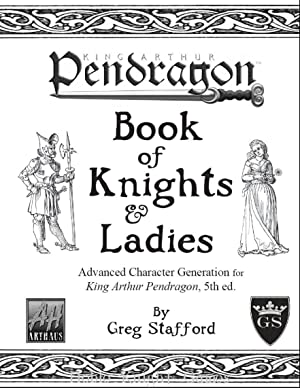 Book of Knights & Ladies (Pendragon (5th Edition)): Greg Stafford