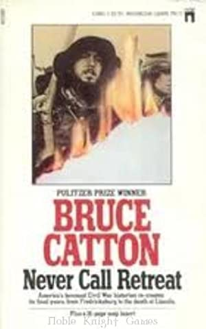 Never Call Retreat (Historical Reference Books (Pocket Books)): Bruce Catton