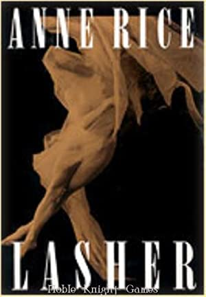 Lasher (Anne Rice Novels (Alfred A. Knopf)): Anne Rice