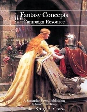 Fantasy Concepts - Campaign Resource (Fantasy Concepts - Campaign Resource): Jason Kemp