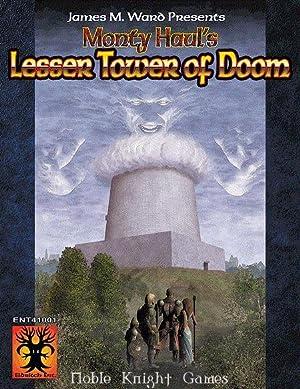 Monty Haul's Lesser Tower of Doom (James: James Ward