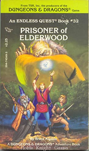 Prisoner of Elderwood (Endless Quest): Bruce Algozin