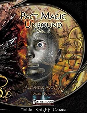 Pact Magic Unbound Volume 2 (Pathfinder (Radiance House)): Alexander Augunas, Dario Nardi