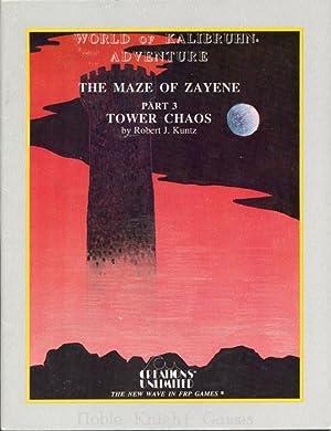 Maze of Zayene #3 - Tower of Chaos 1st Printing (Maze of Zayene (Creations Unlimited)): Robert ...