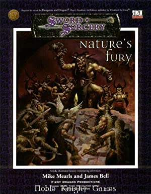 Nature's Fury (Fantasy Supplements (Fiery Dragon) (d20)): Mike Mearls, James Bell