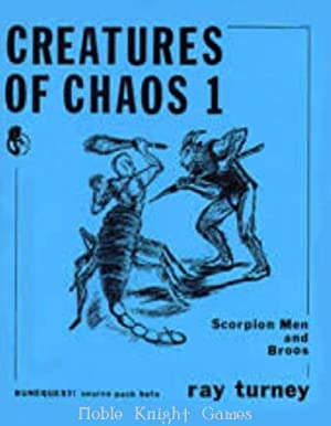 Creatures of Chaos #1 - Scorpion Men & Broos (RuneQuest (Chaosium)): Ray Turney