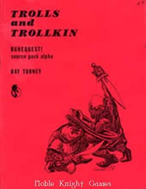 Trolls and Trollkin (RuneQuest (Chaosium)): Ray Turney