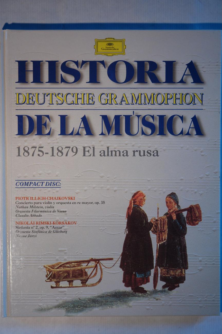 "Historia de la Musica Deutsche Grammophon ""1875-1879 El alma rusa"": VV.AA."
