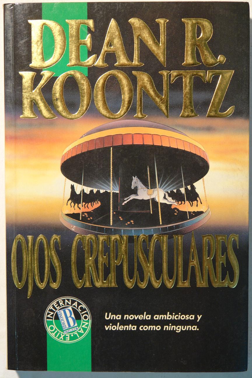 Ojos crepusculares - Dean R. Koontz