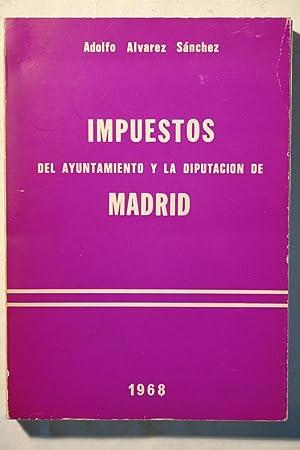 Impuestos del Ayuntamiento y la diputación de Madrid: Adolfo Alvarez Sánchez