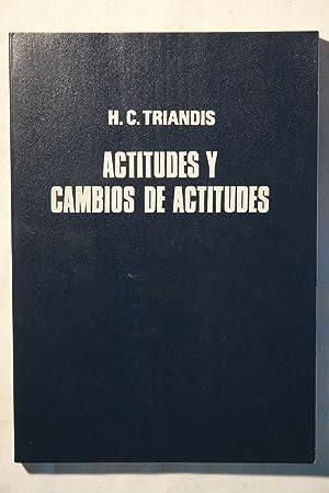 Actitudes y cambios de actitudes: Harry C. Triandis