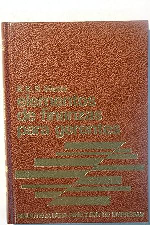 Elementos de finanzas para gerentes: B.K.R. Watts